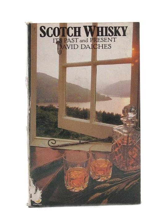 Scotch Whisky / Its Past and Present / 1976