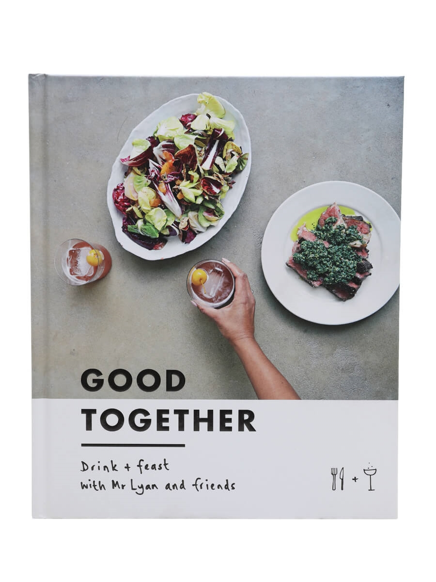 Good Together: Drink and Feast with Mr Lyan & Friends