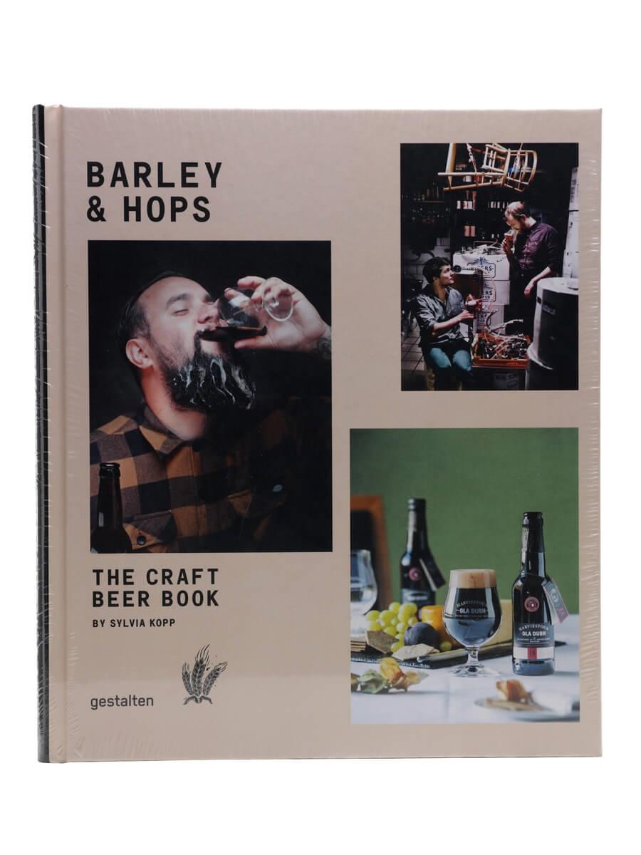 Barley & Hops: The Craft Beer Book